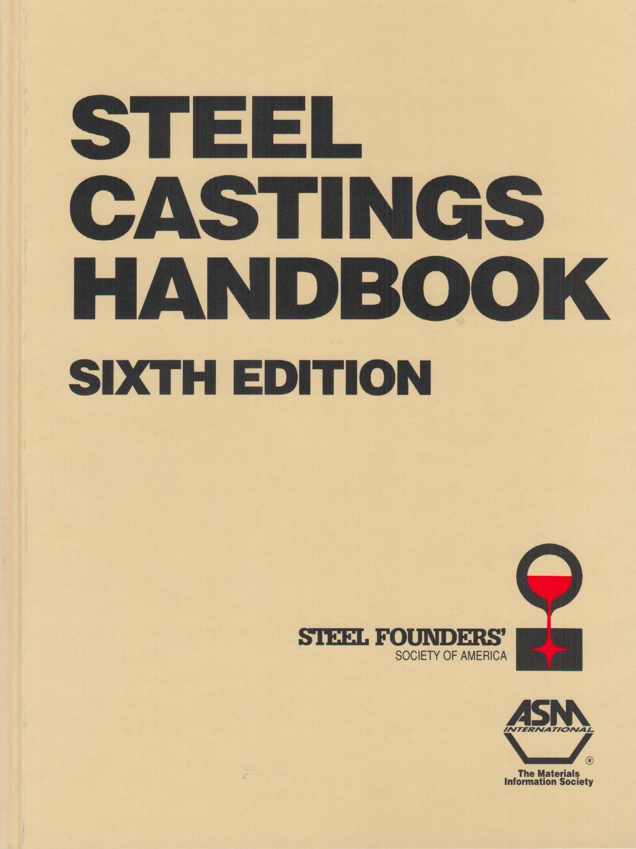 Steel Castings Handbook  6th Edition  Asm  0871705567