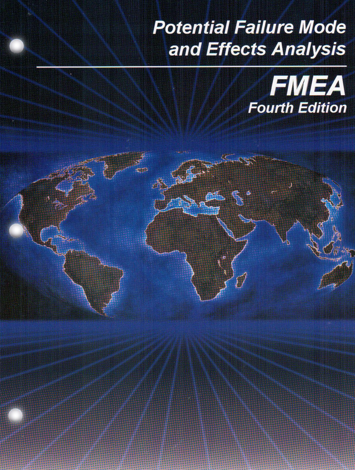 Potential Failure Mode And Effects Analysis Fmea 4th