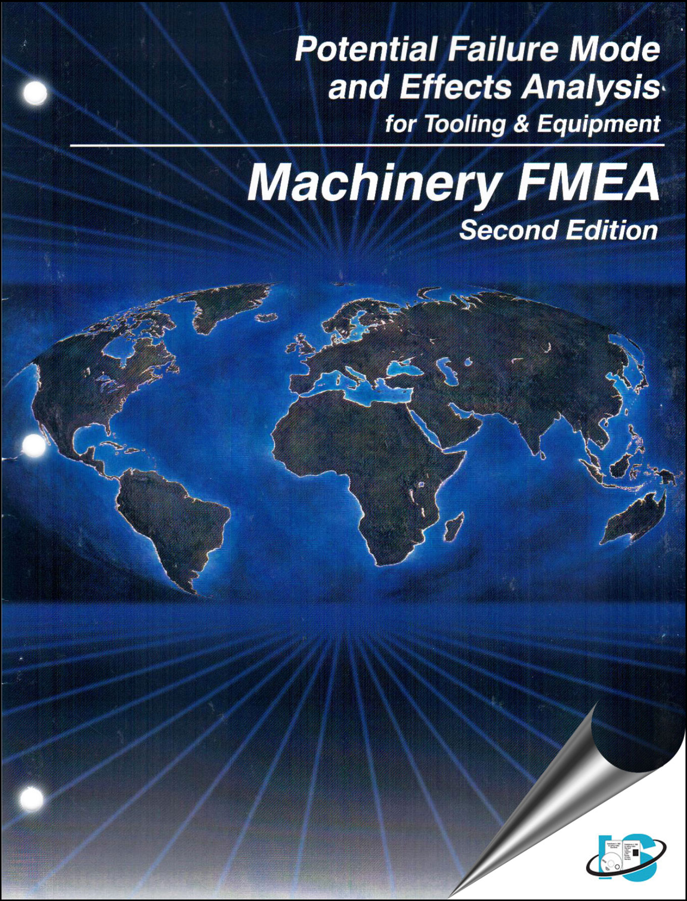 potential failure mode effects analysis for tooling equipment rh standardsmedia com FMEA 4th Edition aiag's machinery fmea manual
