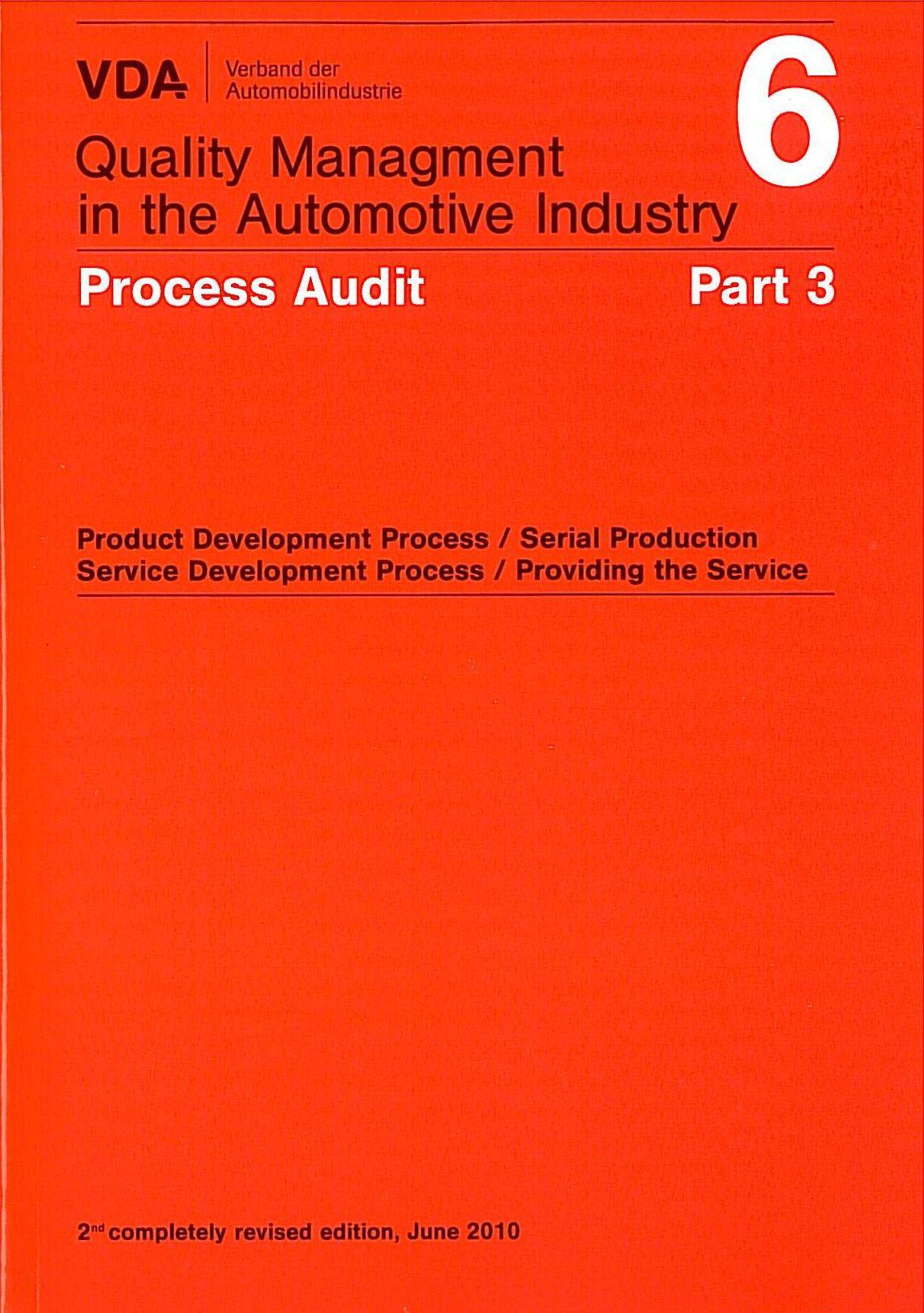 VDA Volume 6 Part 3 : Process Audit, 2nd Completely Revised Edition
