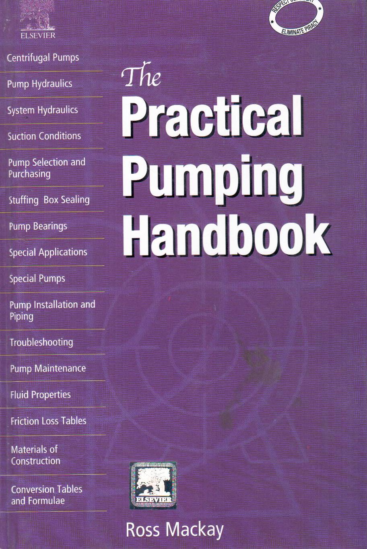 The Practical Pumping Handbook  Ross Mackay  8181479874