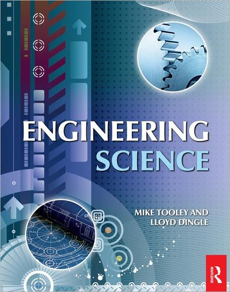 Engineering Science For Foundation Degree And Higher