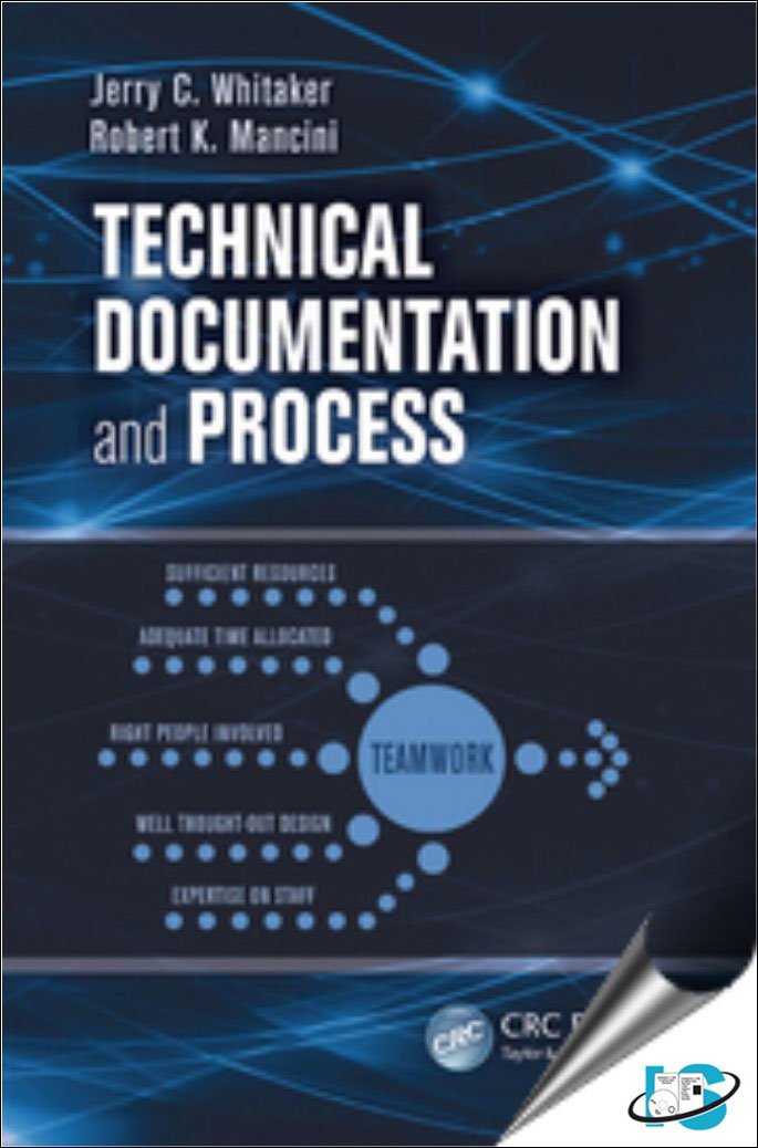 Technical Documentation and Process, Jerry C. Whitaker, Robert K ...