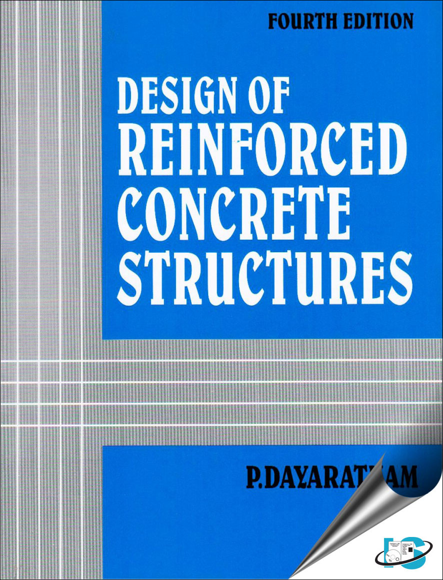 Design of Reinforced Concrete Structures, 4th Edition, P. Dayaratnam,  8120414195, 9788120414198