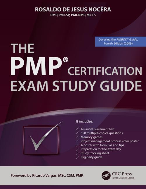 The pmp certification exam study guide rosaldo de jesus nocera title the pmp certification exam study guide author rosaldo de jesus nocera isbn 1466503831 9781466503830 format soft cover pages 736 1betcityfo Images