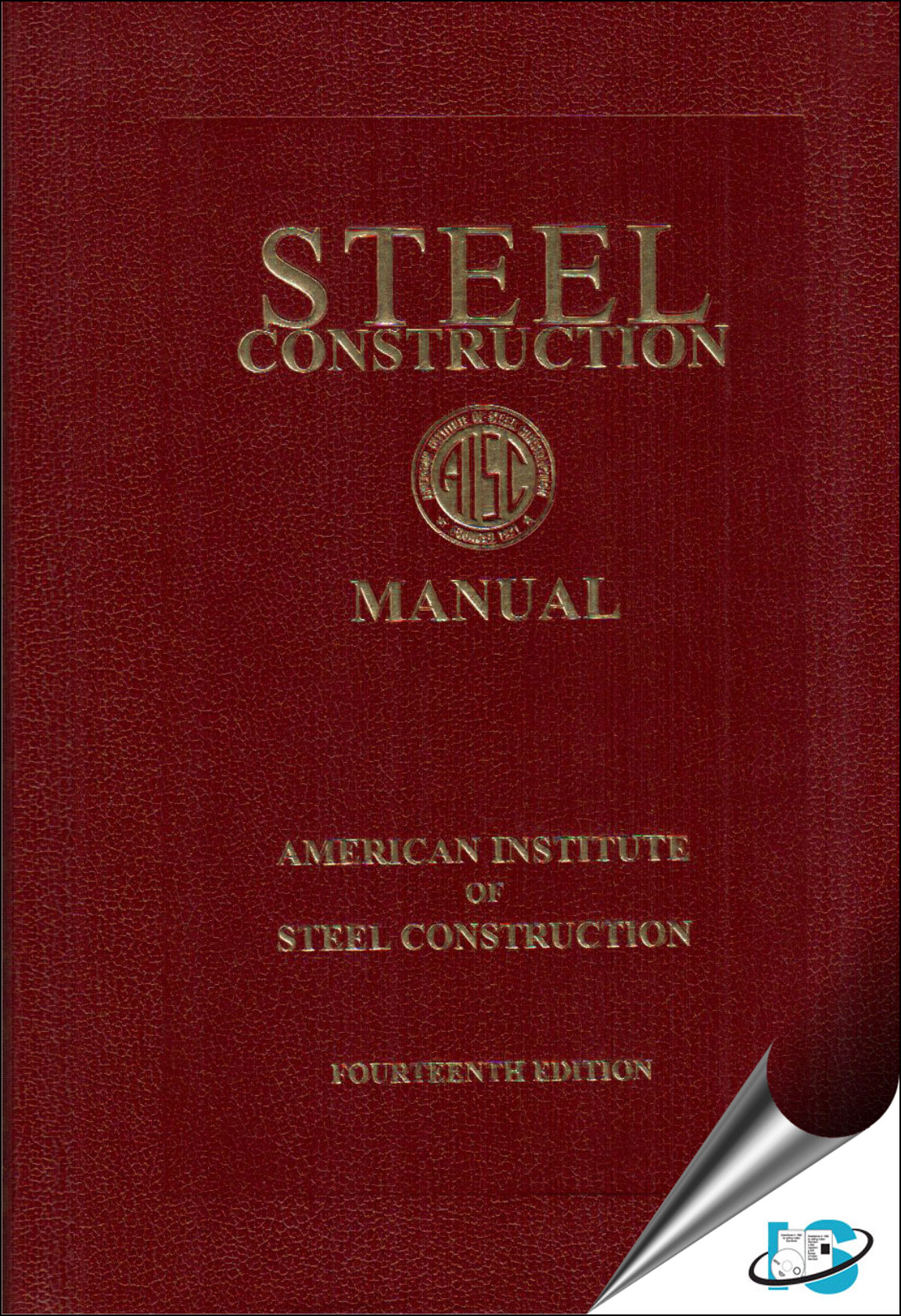 steel construction manual 14th edition aisc 1564240606 9781564240606 rh standardsmedia com 14th edition steel construction manual 14th edition steel construction manual