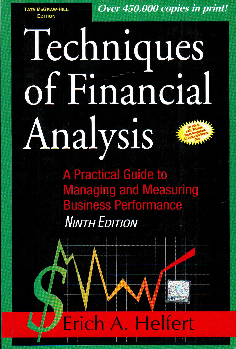 Techniques of Financial Analysis: A Practical Guide to Measuring Business Performance Erich A. Helfert
