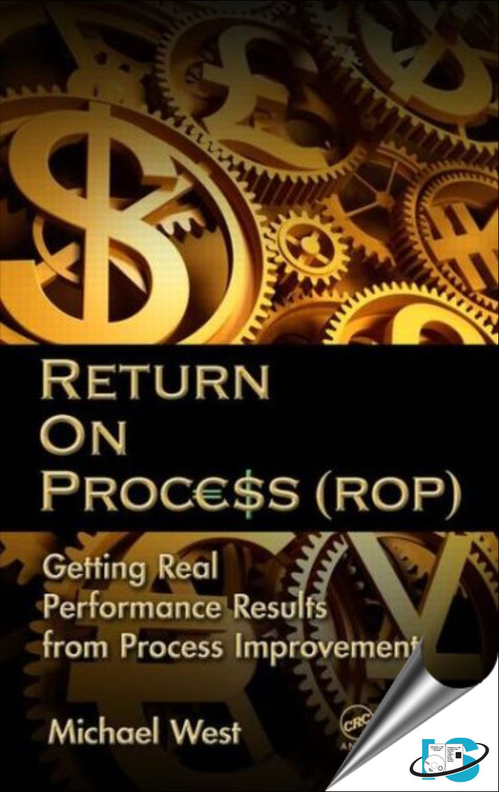 Return On Process (ROP) : Getting Real Performance Results