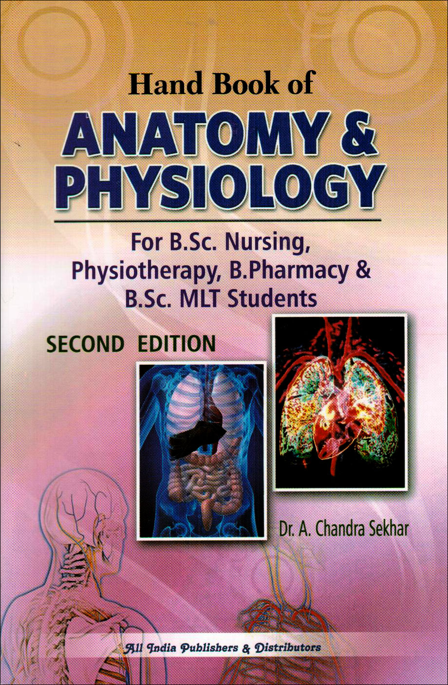 Handbook of Anatomy & Physiology, 2nd Edition, Dr. A. Chandra Sekhar ...