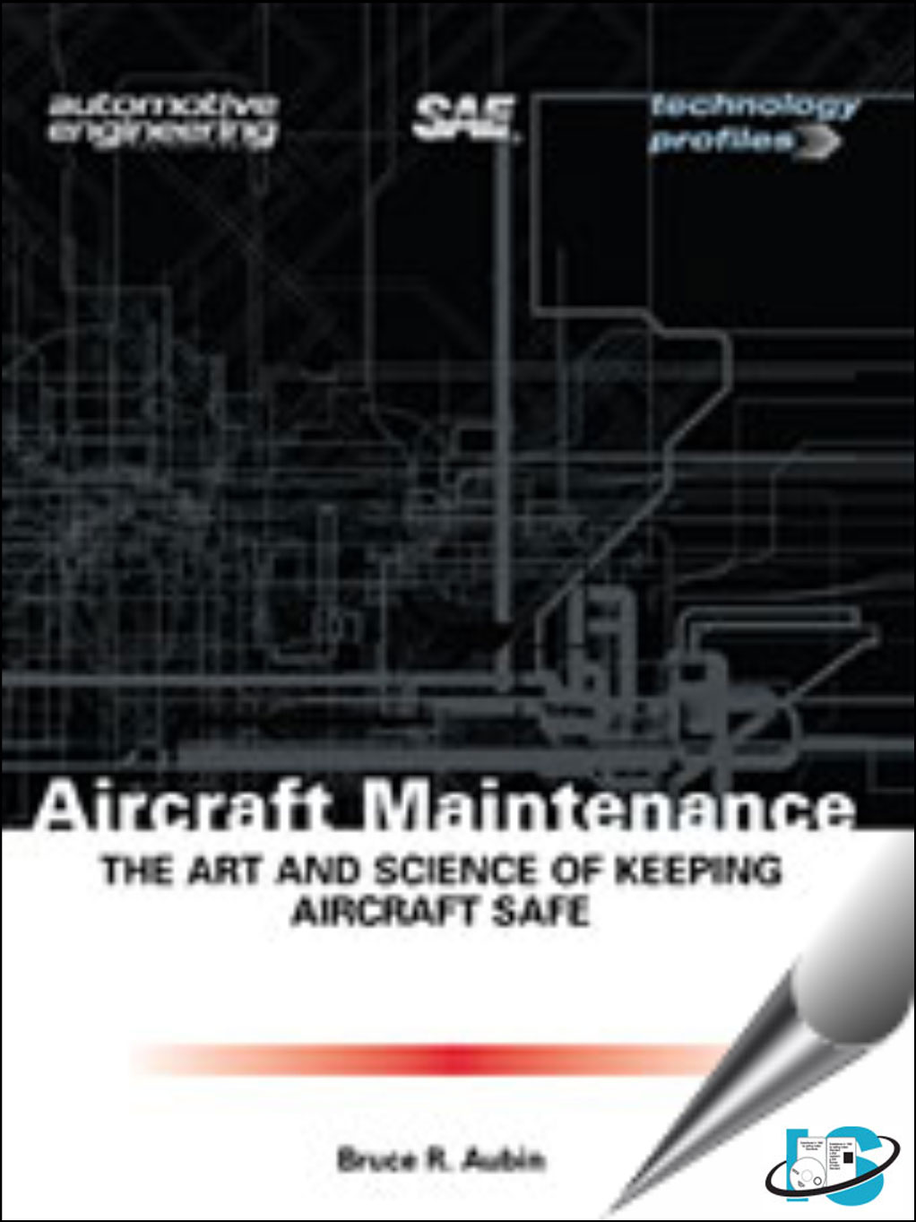 Aircraft Maintenance Science Keeping Aircraft 8568_9780768012422.j