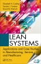 Lean Systems : Applications and Case Studies in Manufacturing, Service, and Healthcare [ 1466556803 / 9781466556805 ]