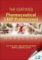 The Certified Pharmaceutical GMP Professional Handbook [ 8174890319 / 9788174890313 ]