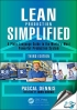 Lean Production Simplified : A Plain-Language Guide to the Worlds Most Powerful Production System, 3rd Edition [ 1138196258 / 9781138196254 ]