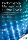 Performance Management in Healthcare : From Key Performance Indicators to Balanced Scorecard, 2nd Edition [ 1138104531 / 9781138104532 ]