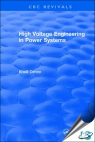 High Voltage Engineering in Power Systems [ 9781315894119 ]