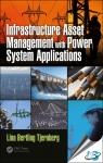 Infrastructure Asset Management with Power System Applications [ 9781498708678 ]