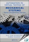 Automation in the Virtual Testing of Mechanical Systems : Theories and Implementation Techniques [ 1138610763 / 9781138610767 ]