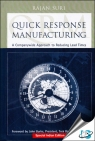 Quick Response Manufacturing : A Companywide Approach to Reducing Lead Times [ 1138196274 / 9781138196278 ]