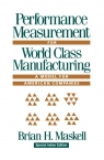 Performance Measurement for World Class Manufacturing : A Model for American Companies [ 036748014X / 9780367480141 ]