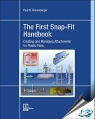The First Snap-Fit Handbook : Creating and Managing Attachments for Plastics Parts, 3rd Edition [ 1569905959 / 9781569905951 ]
