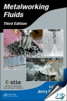 Metalworking Fluids, 3rd Edition [ 1498722229 / 9781498722223 ]