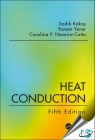 Heat Conduction, 5th Edition [ 9781138943841 ]