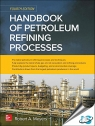 Handbook of Petroleum Refining Processes, 4th Edition [ 007185049X / 9780071850490 ]