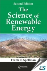The Science of Renewable Energy, 2nd Edition [ 1498760473 / 9781498760478 ]