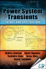 Power System Transients : Theory and Applications, 2nd Edition [ 149878237X / 9781498782371 ]