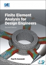Finite Element Analysis for Design Engineers, 2nd Edition [ 0768082315 / 9780768082319 ]