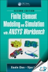 Finite Element Modeling and Simulation with ANSYS Workbench, 2nd Edition [ 1138486299 / 9781138486294 ]