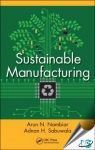 Sustainable Manufacturing [ 1439845190 / 9781439845196 ]
