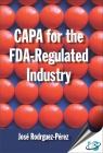 CAPA for the FDA-Regulated Industry [ 8174890440 / 9788174890443 ]