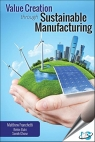 Value Creation Through Sustainable Manufacturing [ 0831135212 / 9780831135218 ]
