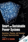 Smart and Sustainable Power Systems : Operations, Planning, and Economics of Insular Electricity Grids [ 1498712126 / 9781498712125 ]