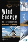 Wind Energy : An Introduction [ 1482263998 / 9781482263992 ]