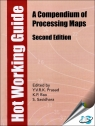 Hot Working Guide : A Compendium of Processing Maps, 2nd Edition [ 1627080910 / 9781627080910 ]