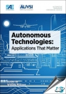 Autonomous Technologies : Applications That Matter [ 0768077184 / 9780768077186 ]