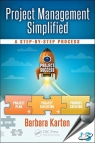 Project Management Simplified : A Step-by-Step Process [ 1498729347 / 9781498729345 ]