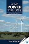 Wind Power Projects : Theory and Practice [ 1138780456 / 9781138780453 ]