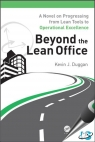 Beyond the Lean Office : A Novel on Progressing from Lean Tools to Operational Excellence [ 1498712487 / 9781498712484 ]