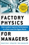 Factory Physics for Managers : How Leaders Improve Performance in a Post-Lean Six Sigma World. [ 9352601823 / 9789352601820 ]