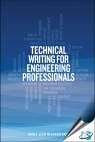 Technical Writing for Engineering Professionals [ 1593703708 / 9781593703707 ]