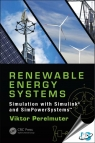 Renewable Energy Systems : Simulation with Simulink and SimPowerSystems [ 149876598X / 9781498765985 ]