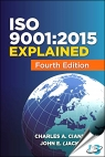 ISO 9001:2015 Explained, 4th Edition. [ 8174890475 / 9788174890474 ]