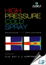 High Pressure Cold Spray : Principles and Applications [ 1627080961 / 9781627080965 ]