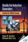 Doubly Fed Induction Generators : Control for Wind Energy [ 1498745849 / 9781498745840 ]