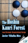 The Hoshin Kanri Forest : Lean Strategic Organizational Design [ 1498785506 / 9781498785501 ]