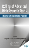 Rolling of Advanced High Strength Steels : Theory, Simulation and Practice [ 1498730310 / 9781498730310 ]