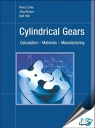 Cylindrical Gears : Calculation - Materials - Manufacturing [ 1569904898 / 9781569904893 ]